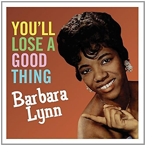 Alliance Barbara Lynn - You'll Loose a Good Thing thumbnail