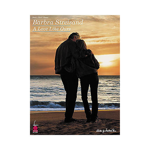 Cherry Lane Barbra Streisand A Love like Ours Piano, Vocal, Guitar Songbook-thumbnail