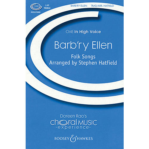 Boosey and Hawkes Barb'ry Ellen (CME In High Voice) SSA A Cappella composed by Stephen Hatfield thumbnail