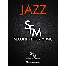 Second Floor Music Barfly (Octet) Jazz Band Arranged by Don Sickler