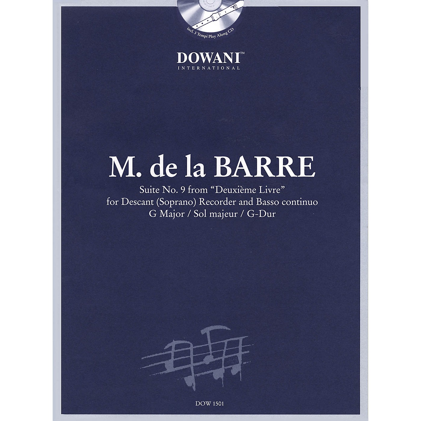Dowani Editions Barre: Suite No 9 from Deuxième Livre in G Maj for Descant (Soprano) Recorder & Basso Cont Dowani Book/CD thumbnail