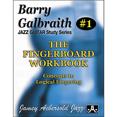 Jamey Aebersold Barry Galbraith - The Fingerboard Workbook thumbnail