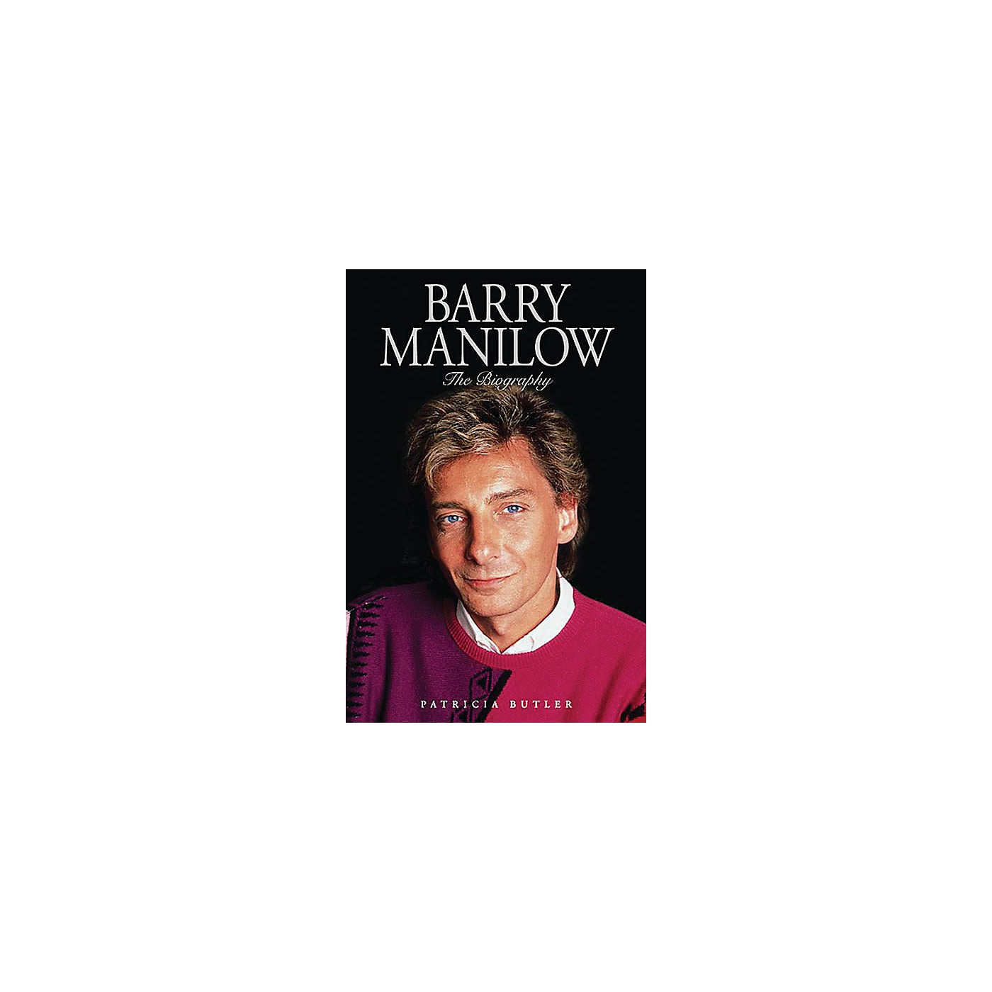 Omnibus Barry Manilow (The Biography) Omnibus Press Series Softcover thumbnail