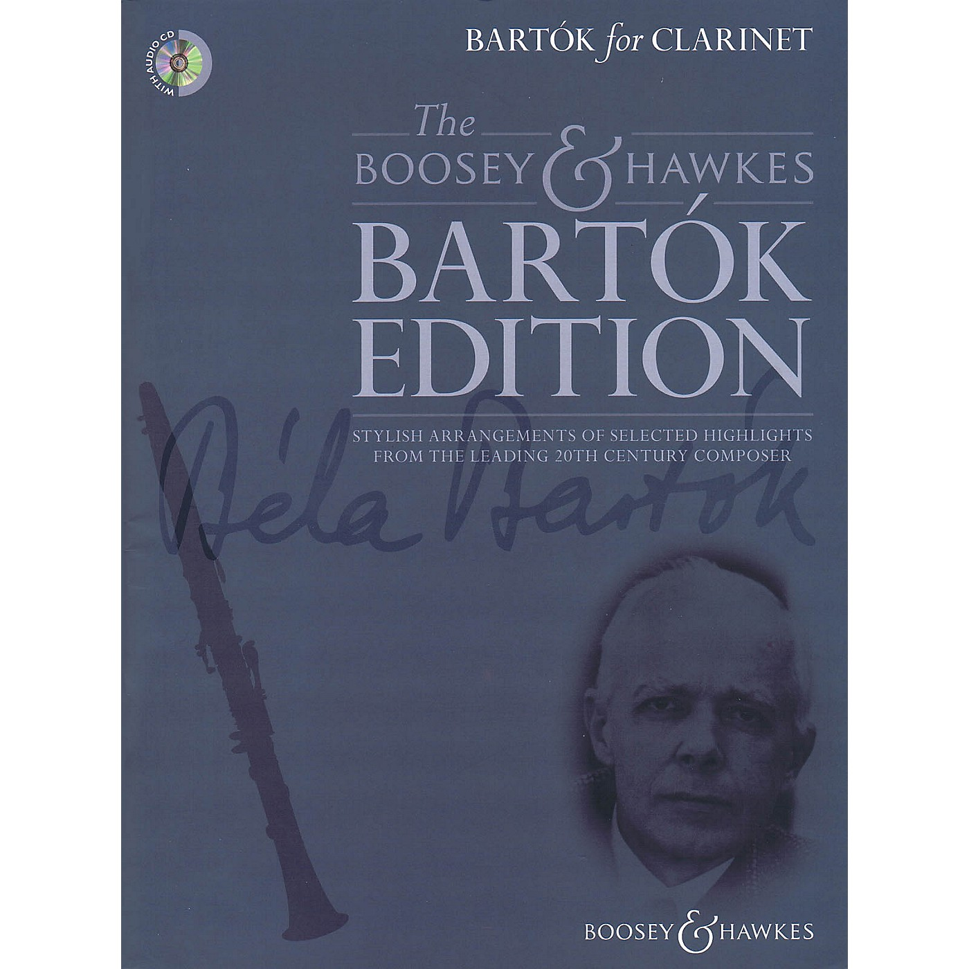 Boosey and Hawkes Bartok For Clarinet Boosey & Hawkes Chamber Music BK/CD Composed by Bela Bartok Arranged by Hywel Davies thumbnail