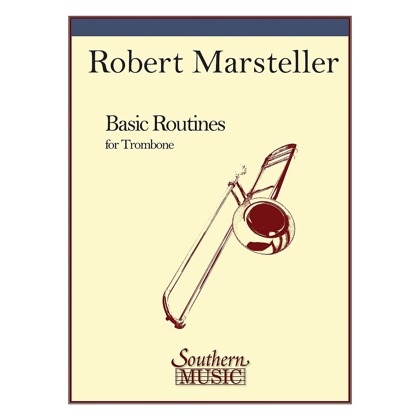 Southern Basic Routines (Trombone) Southern Music Series Composed by Robert Marsteller thumbnail