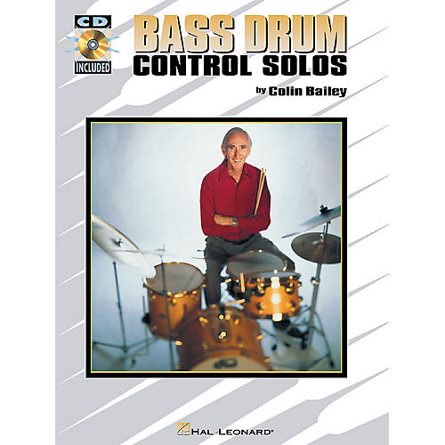 Hal Leonard Bass Drum Control Solos Percussion Series Softcover with CD Written by Colin Bailey thumbnail