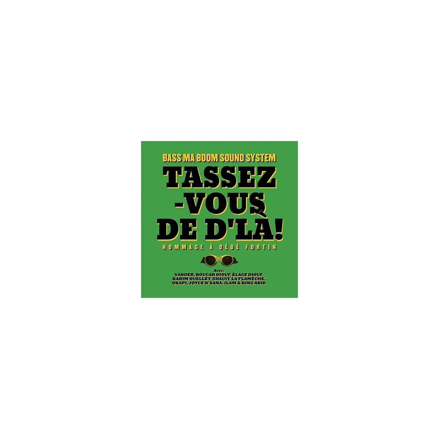 Alliance Bass Ma Boom Soundsystem - Tassez-Vous De D'La: Hommage A Dede Fortin thumbnail