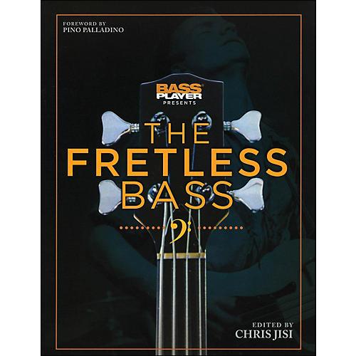 Backbeat Books Bass Player Presents The Fretless Bass thumbnail