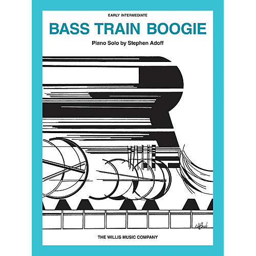 Willis Music Bass Train Boogie (Early Inter Level) Willis Series by Stephen Adoff thumbnail