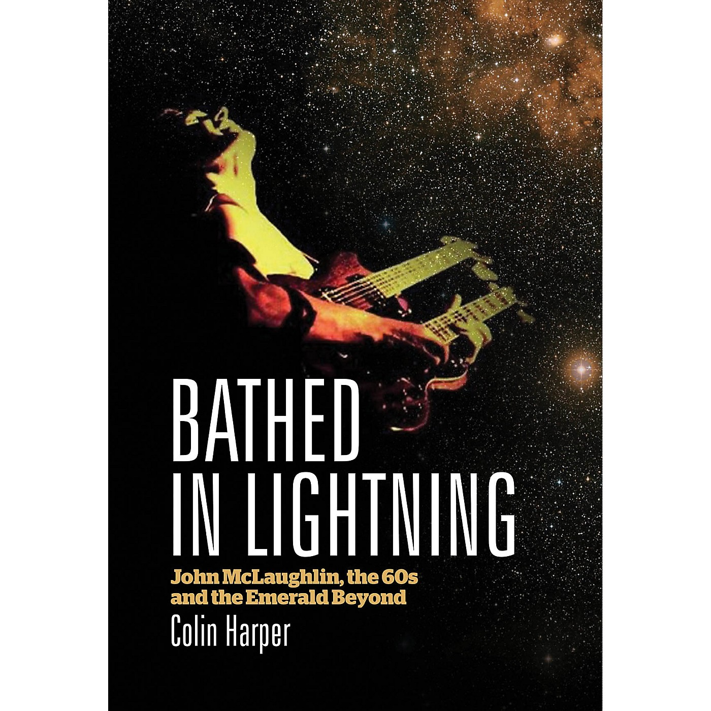 Jawbone Press Bathed in Lightning Book Series Softcover Written by Colin Harper thumbnail