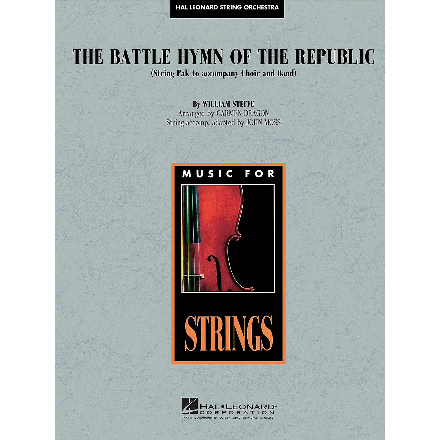 Hal Leonard Battle Hymn of the Republic Concert Band Level 4-5 Arranged by John Moss thumbnail