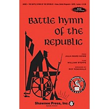 Shawnee Press Battle Hymn of the Republic SATB Arranged by Roy Ringwald