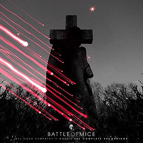 Alliance Battle of Mice - All Your Sympathy's Gone: The Complete Recordings thumbnail