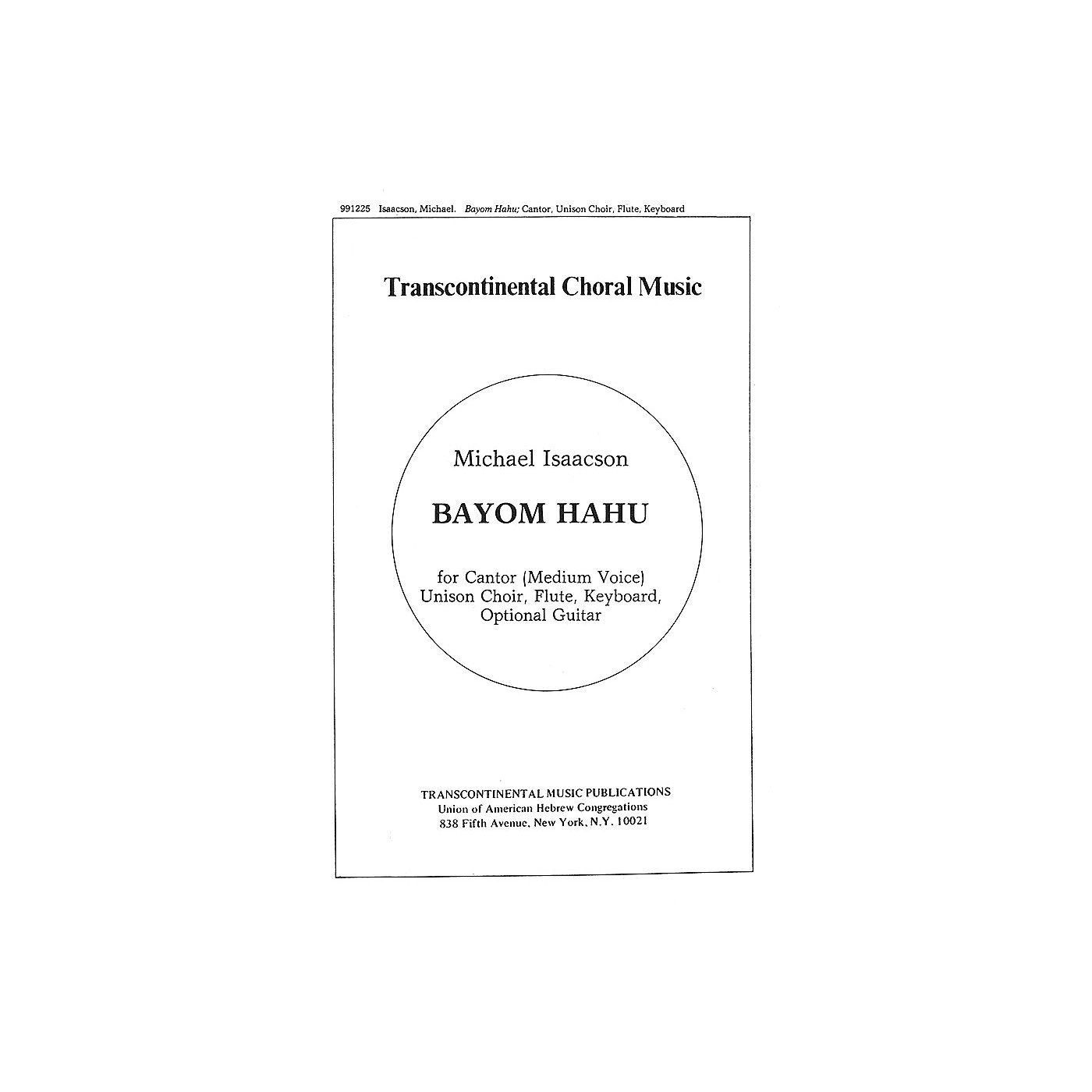 Transcontinental Music Bayom Hahu And Music For Meditation Before The Kaddish SATB composed by Michael Isaacson thumbnail