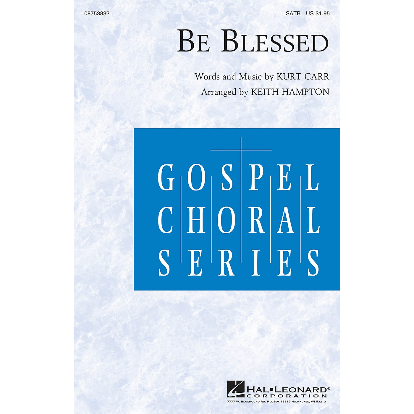 Hal Leonard Be Blessed SATB arranged by Keith Hampton thumbnail