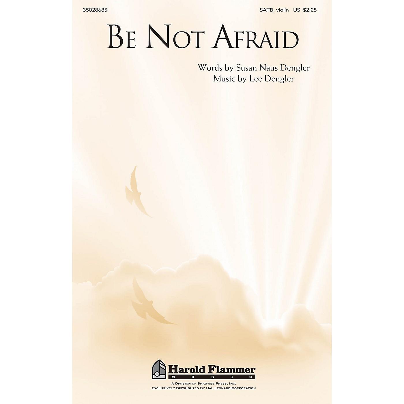 Shawnee Press Be Not Afraid SATB composed by Lee Dengler thumbnail