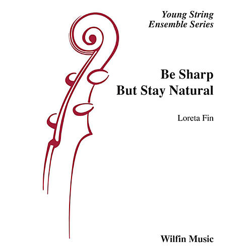 Wilfin Music Be Sharp but Stay Natural String Orchestra Grade 1 thumbnail