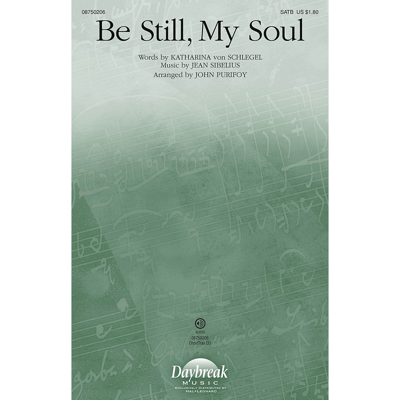 Daybreak Music Be Still, My Soul SATB arranged by John Purifoy thumbnail