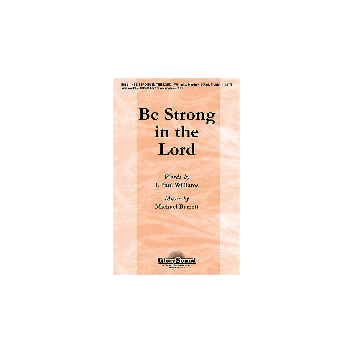 Shawnee Press Be Strong in the Lord (Based on 1 Corinthians 16:13) 2-Part composed by Michael Barrett thumbnail