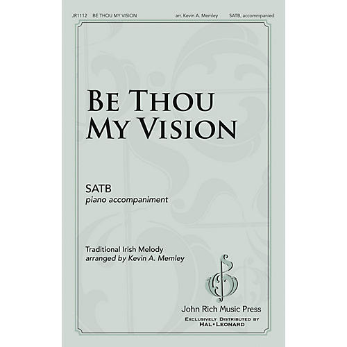 John Rich Music Press Be Thou My Vision SATB arranged by Kevin Memley thumbnail