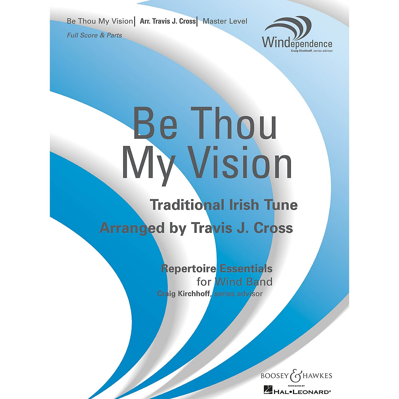 Boosey and Hawkes Be Thou My Vision (Score Only) Concert Band Level 4 Composed by Travis J. Cross thumbnail