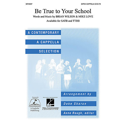 Contemporary A Cappella Publishing Be True to Your School SATB a cappella arranged by Deke Sharon thumbnail