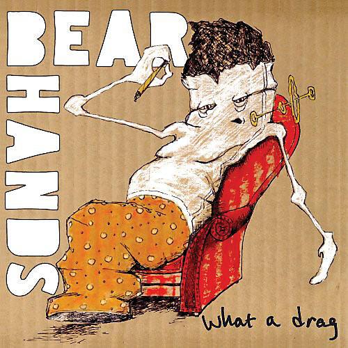 Alliance Bear Hands - What A Drag thumbnail