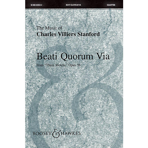 Boosey and Hawkes Beati Quorum Via (from Three Motets, Opus 38) Sop 1/2 Alto Tenor Bass 1/2 by Charles Villiers Stanford thumbnail