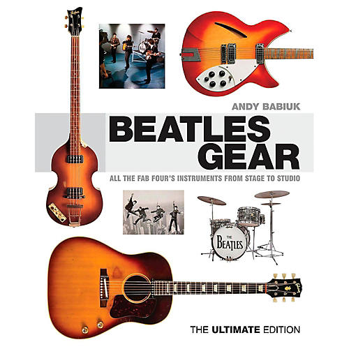 Backbeat Books Beatles Gear Revised Edition: All The Fab Four's Instruments From Stage to Studio thumbnail
