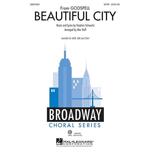 Hal Leonard Beautiful City (from Godspell) SAB Arranged by Mac Huff thumbnail