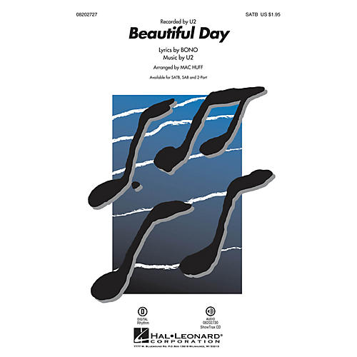 Hal Leonard Beautiful Day SAB by U2 Arranged by Mac Huff thumbnail