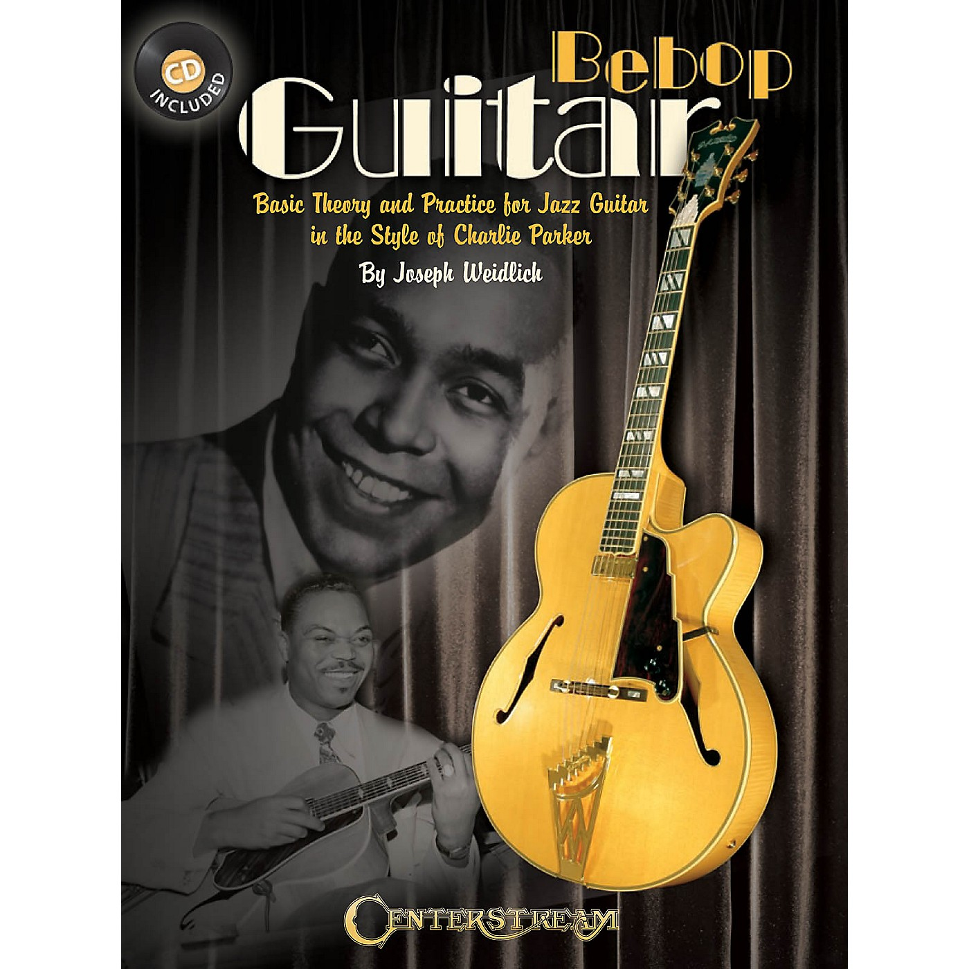 Centerstream Publishing Bebop Guitar Guitar Series Softcover with CD Written by Joseph Weidlich thumbnail