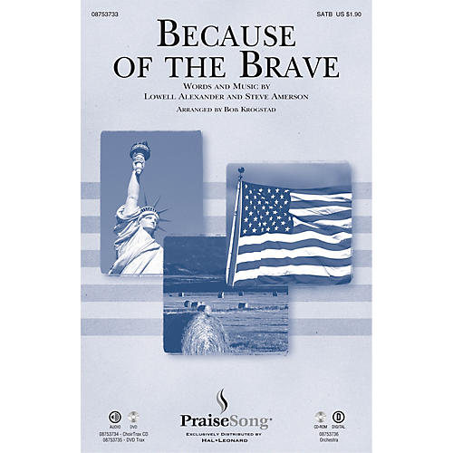 PraiseSong Because of the Brave CHOIRTRAX CD Arranged by Bob Krogstad thumbnail