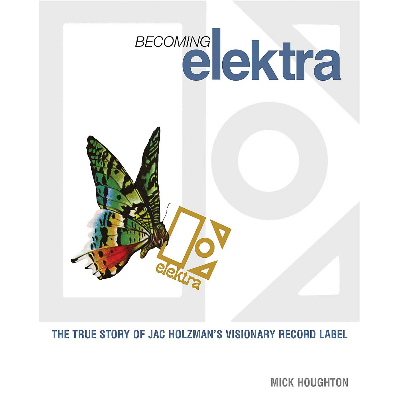 Jawbone Press Becoming Elektra Book Series Softcover Written by Mick Houghton thumbnail
