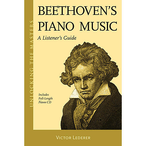 Amadeus Press Beethoven's Piano Music - A Listener's Guide Unlocking the Masters Softcover with CD by Victor Lederer thumbnail
