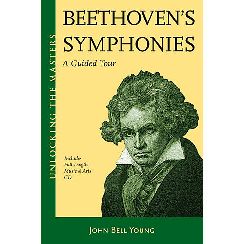 Amadeus Press Beethoven's Symphonies Unlocking the Masters Series Softcover with CD Written by John Bell Young thumbnail