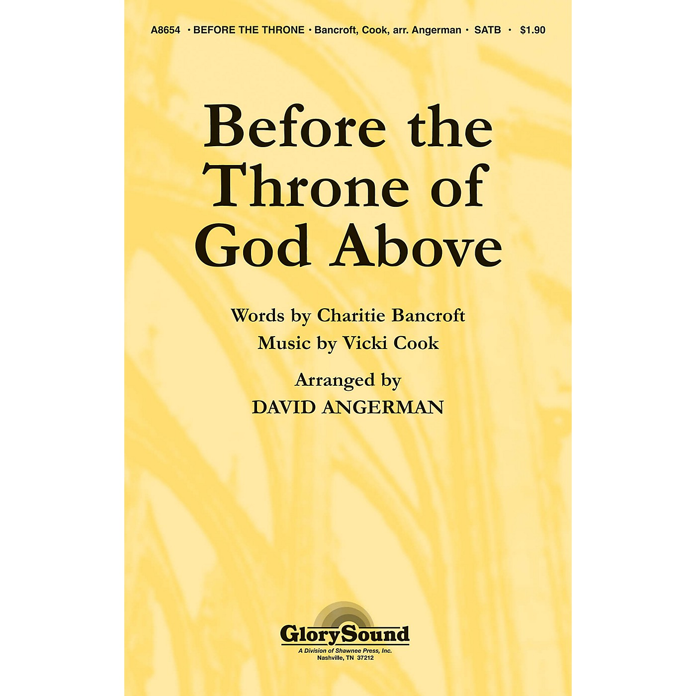 Shawnee Press Before the Throne of God Above SATB arranged by David Angerman thumbnail