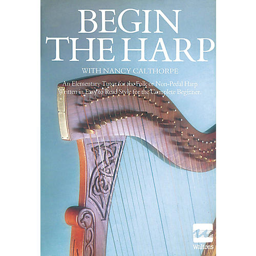 Waltons Begin the Harp Waltons Irish Music Books Series Written by Nancy Calthorpe thumbnail