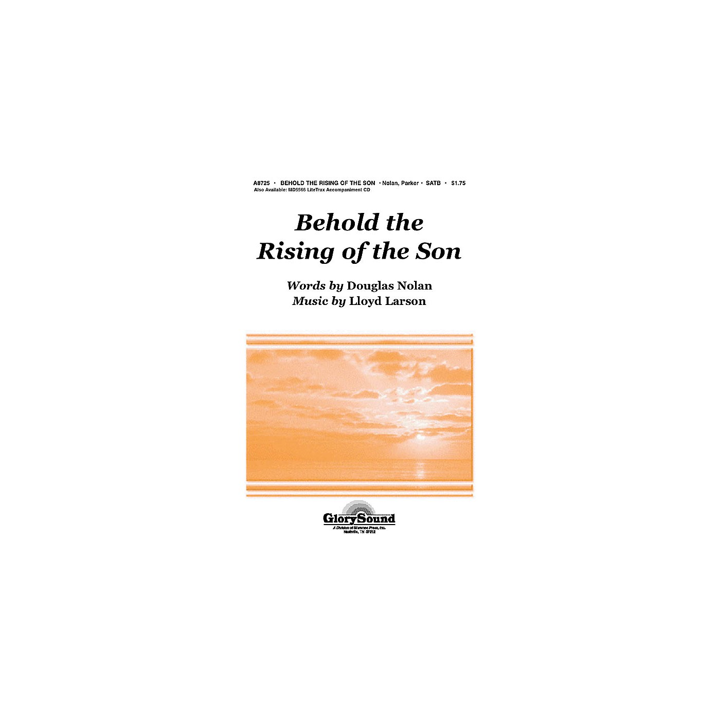 Shawnee Press Behold the Rising of the Son SATB composed by Lloyd Larson thumbnail