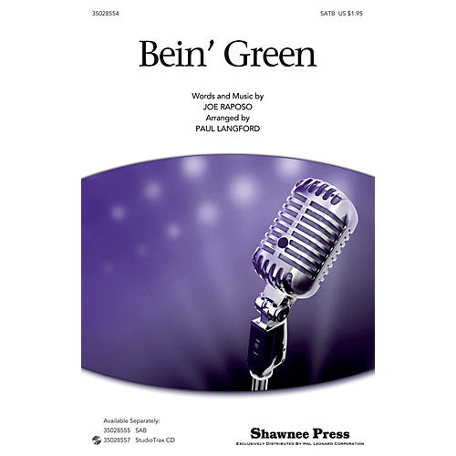 Shawnee Press Bein' Green (SATB) SATB by Kermit The Frog arranged by Paul Langford thumbnail