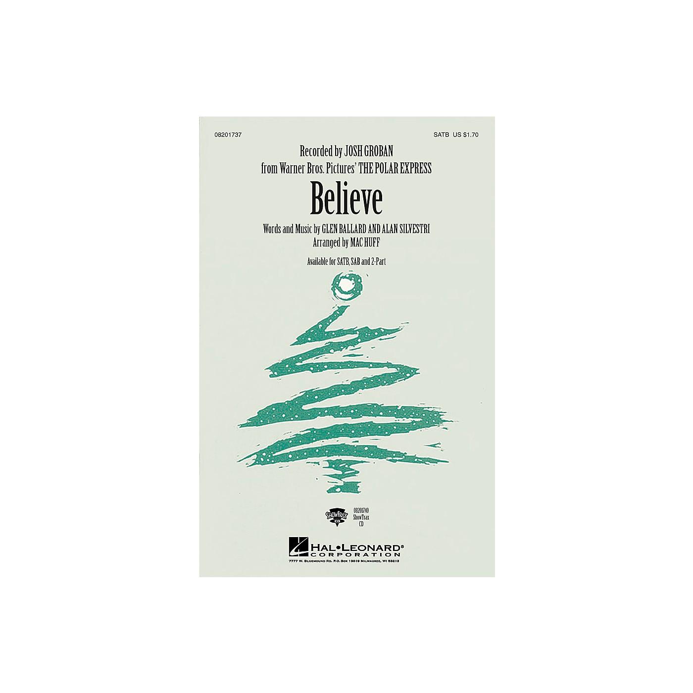 Hal Leonard Believe (from The Polar Express) SAB by Josh Groban Arranged by Mac Huff thumbnail