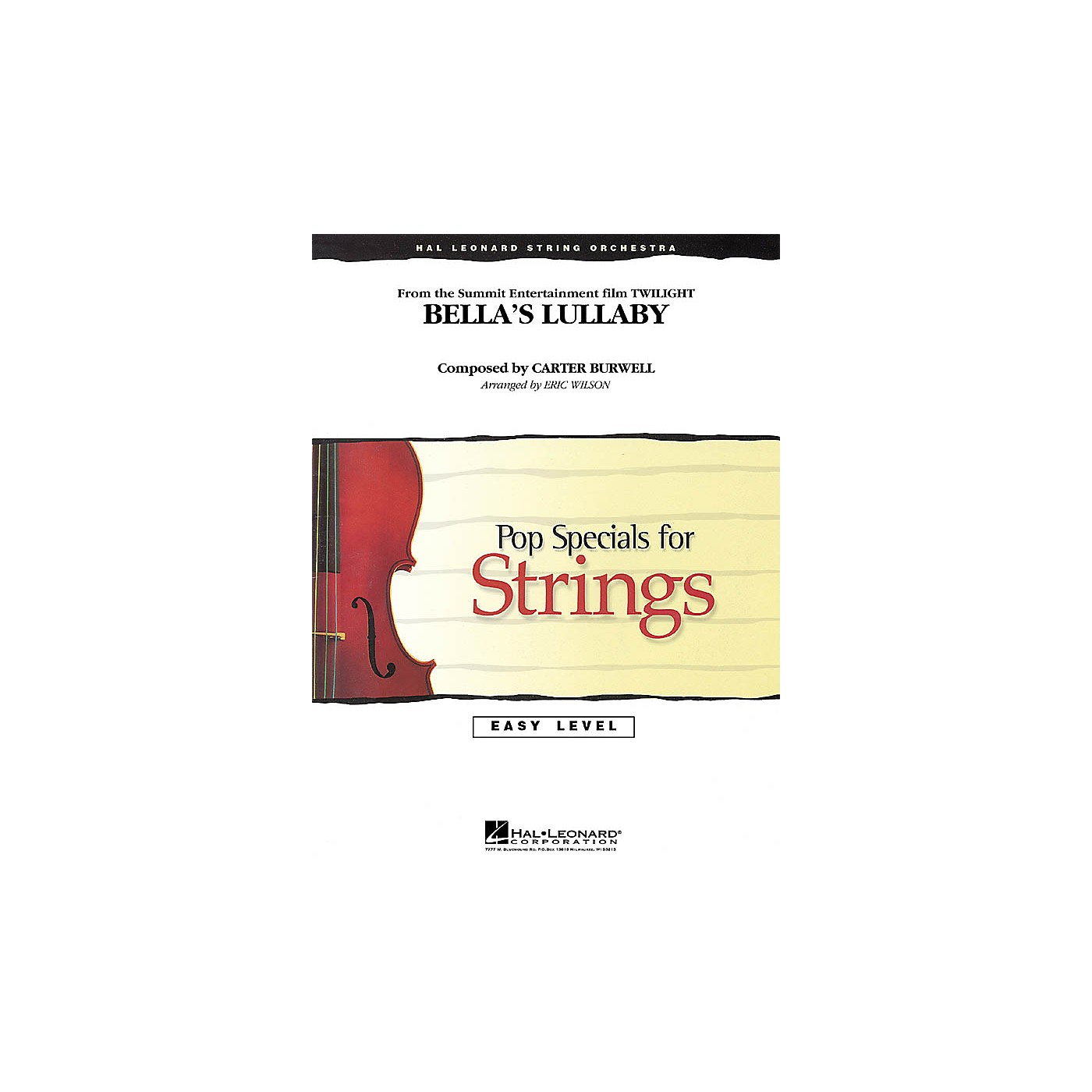 Hal Leonard Bella's Lullaby (from Twilight) Easy Pop Specials For Strings Series Arranged by Eric Wilson thumbnail
