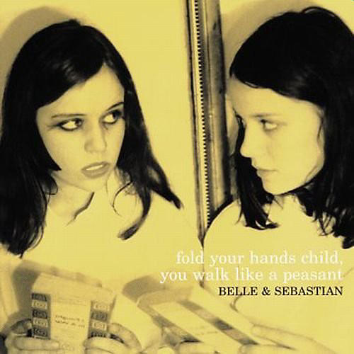 Alliance Belle and Sebastian - Fold Your Hands Child You Walk Like a Peasant thumbnail
