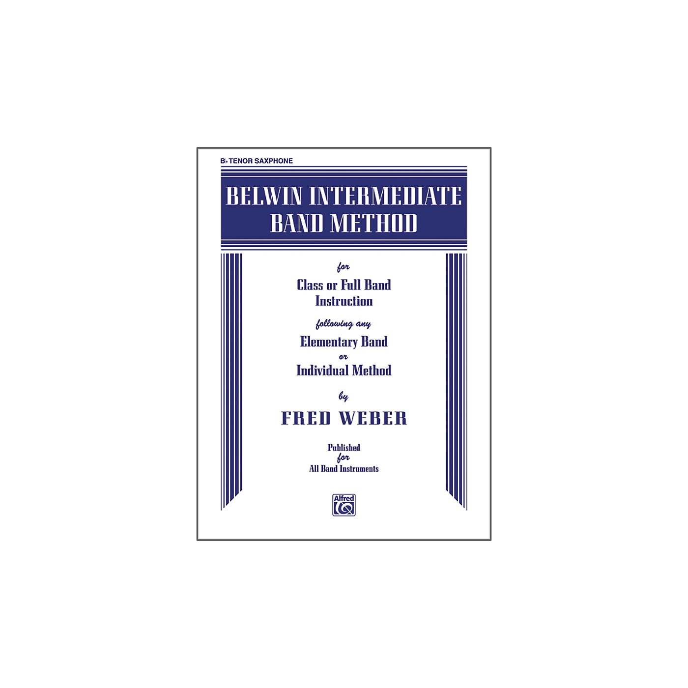 Alfred Belwin Intermediate Band Method B-Flat Tenor Saxophone thumbnail