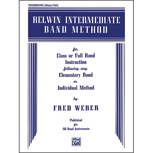Belwin Intermediate Band Method Trombone Bc Wwbw