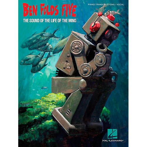 Hal Leonard Ben Folds Five The Sound of the Life of the Mind Songbook thumbnail