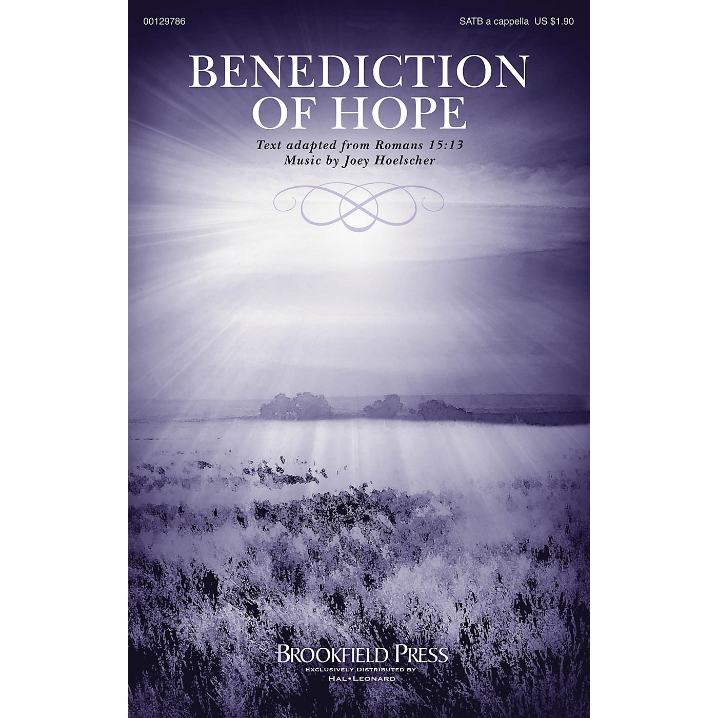 Brookfield Benediction of Hope SATB a cappella composed by Joey Hoelscher thumbnail