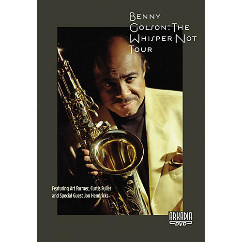 View Video Benny Golson - The Whisper Not Tour Live/DVD Series DVD Performed by Benny Golson thumbnail