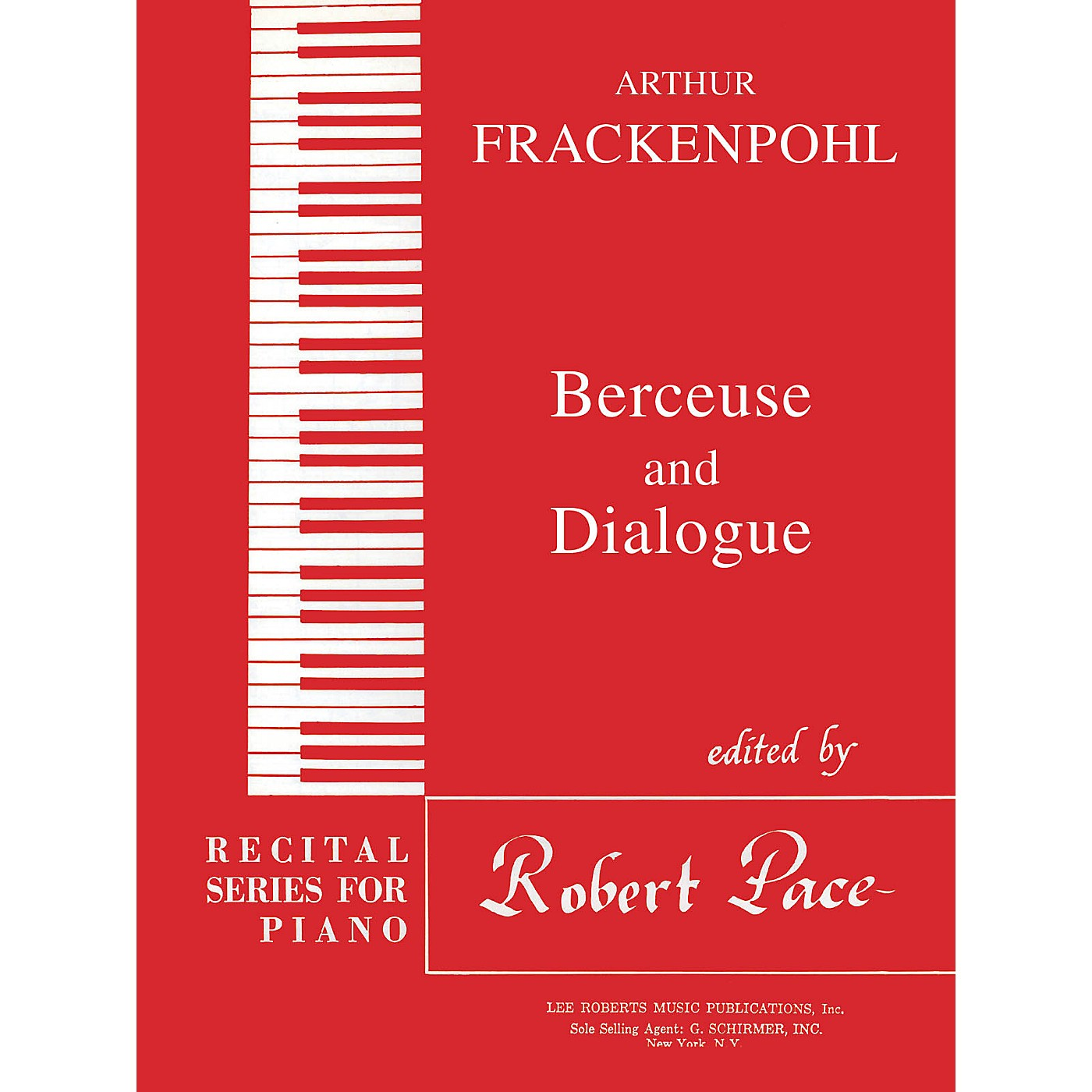 Lee Roberts Berceuse & Dialogue Pace Piano Education Series Composed by Arthur Frackenpohl thumbnail