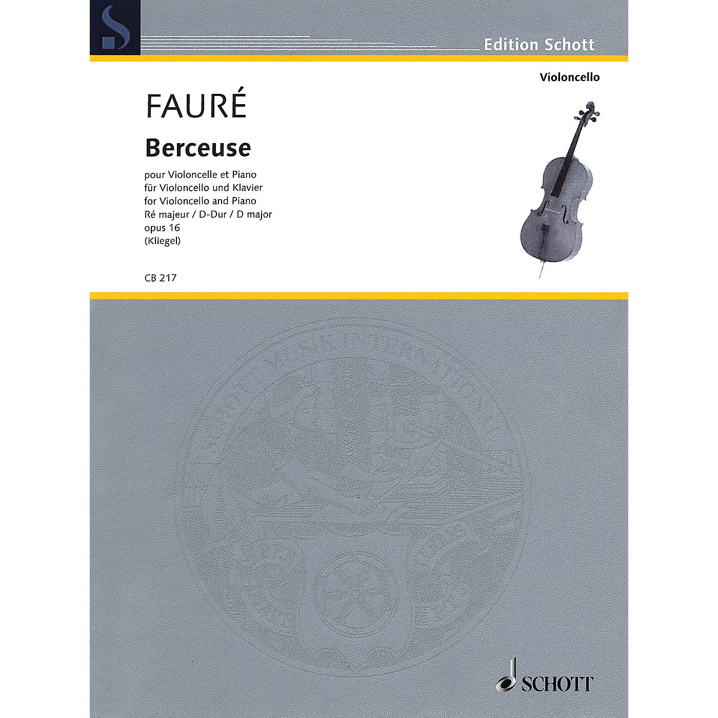 Schott Berceuse in D Major, Op. 16 (Cello and Piano) String Series Softcover thumbnail